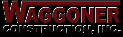 Waggoner Construction, Inc.